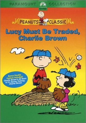 Peanuts - Lucy Must Be Traded, Charlie Brown DVD.jpg