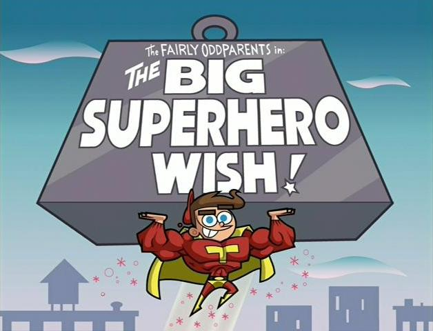FOP-The Big Superhero Wish!.jpg