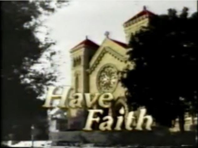 Have Faith intertitle.jpg