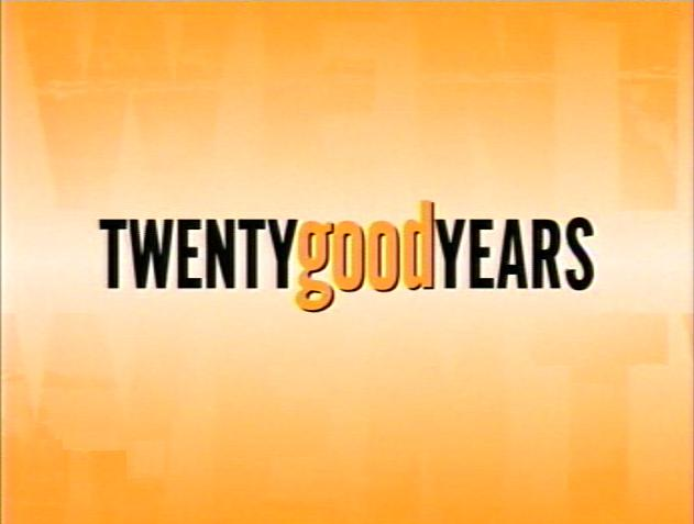 Twenty Good Years-Title.jpg