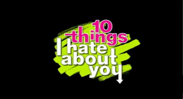 10 Things I Hate About You-Title.jpg