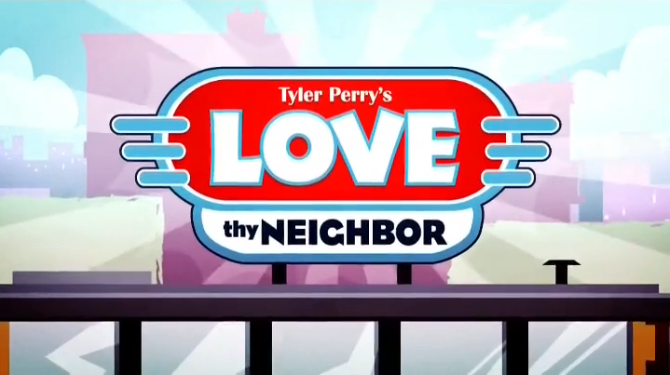 Tyler Perry's Love Thy Neighbor-title.png