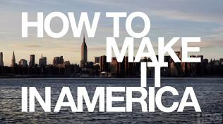 How to Make It in America-Title.jpg
