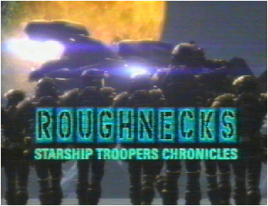 Roughnecks-Starship Troopers Chronicles-Title.jpg