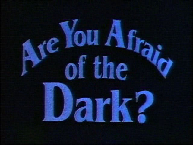Are You Afraid of the Dark?-Title.jpg