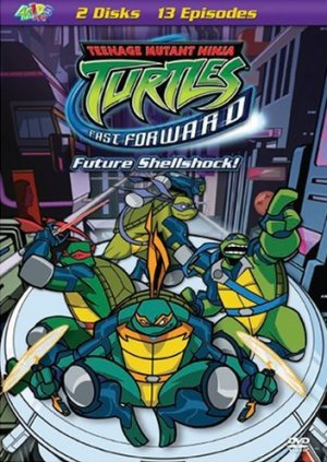 Teenage Mutant Ninja Turtles (2003) - Fast Forward, Volume 1- Future Shell Shock!.jpg