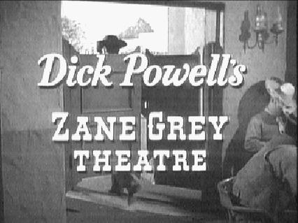 Dick Powell's Zane Grey Theatre-Title.jpg